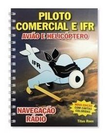 Apostila Navegação Pc E Ifr Avião Helicóptero Frete Grátis!