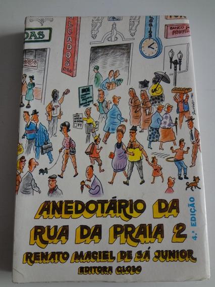 Livro Anedotário Da Rua Da Praia 2 Renato Maciel De Sá Junio