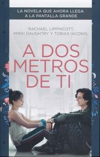 A Dos Metros De Ti / Rachael Lippincott / Nube De Tinta