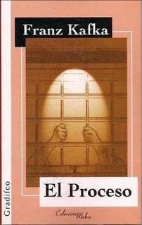 El Proceso - Franz Kafka - Editorial Gradifco