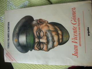 Juan Vicente Gomez - Aproximacion A Una Biografia