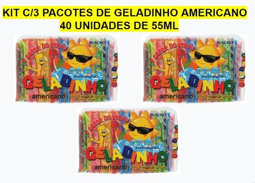 Kit C/3 Pcts De Geladinho Americano Buschle - 40 Unids X55ml