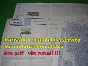 Raríssimo Manual Serviço Som Telefumken Ch325 Ch 325 Em Pdf