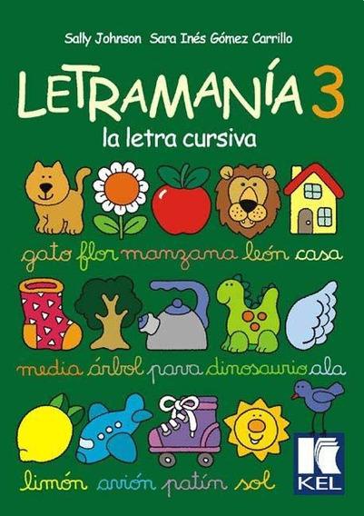 Letramania 3. La Letra Cursiva