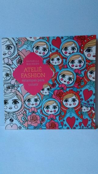 Livro De Colorir Ateliê Fashion