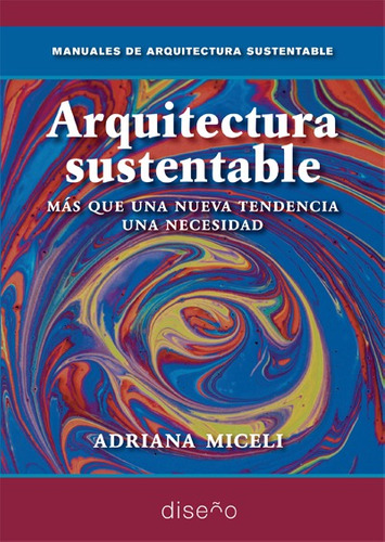 Imagen 1 de 2 de Arquitectura Sustentable Miceli