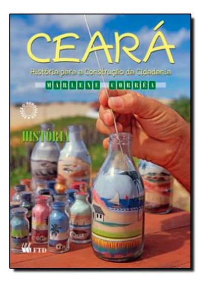 Ceará: História Para Construção Da Cidadania