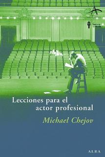 Lecciones Para El Actor Profesional, Michael Chejov, Alba