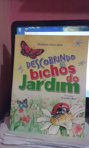 Descobrindo Os Bichos Do Jardim / Humberto Conzo Junior