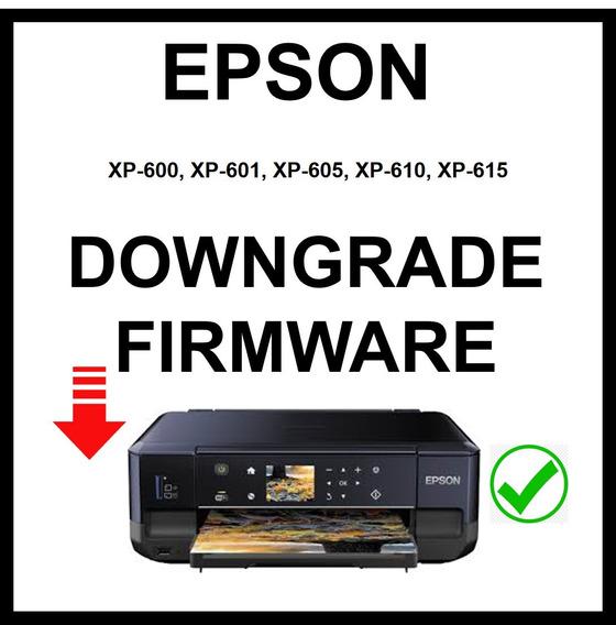 Downgrade Firmware Epson Xp-600, Xp-601, Xp-605, Y Mas ...