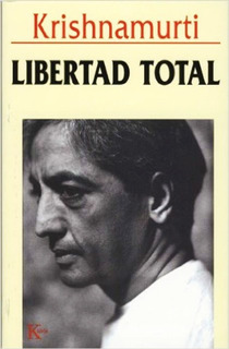 Libertad Total - Krishnamurti