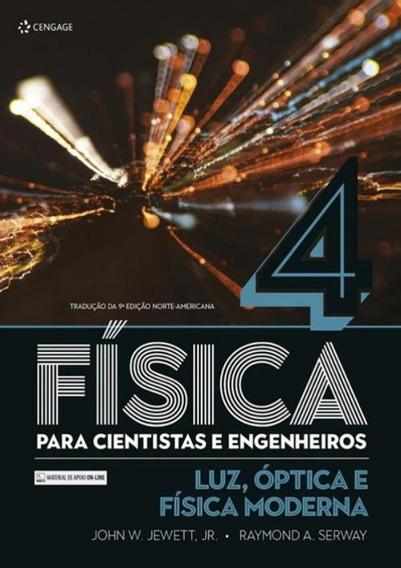Fisica Para Cientistas E Engenheiros - Vol. 4 - Luz, Optic