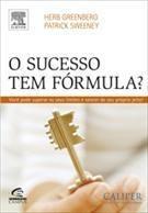 O Sucesso Tem Formula? - Herb Greenberg E Patrick Sweeney