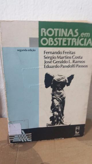 Livro - Rotinas Em Obstetrícia - Fernando Freitas E Outros