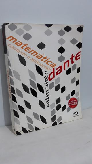 Matemática - Contexto E Aplicações - Vol. Único - Nova Ort.