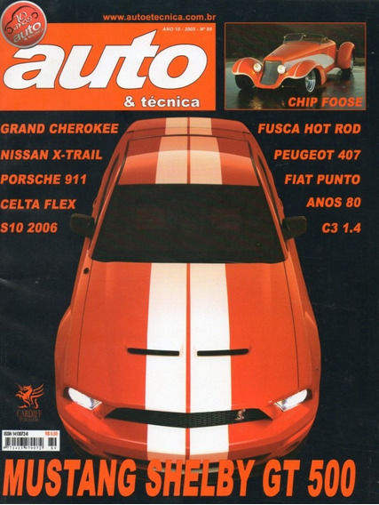 Auto & Técnica Nº89 Mustang Shelby Gt500 Chip Foose Fusca