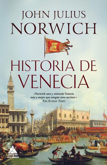 Historia De Venecia - John Julius Norwich