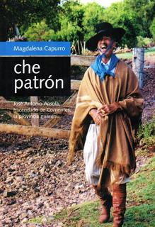 Che Patrón - Magdalena Capurro - Quevedo De Ediciones