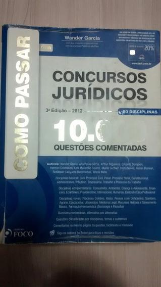 Dez Mil Questões De Concursos Jurídicos.