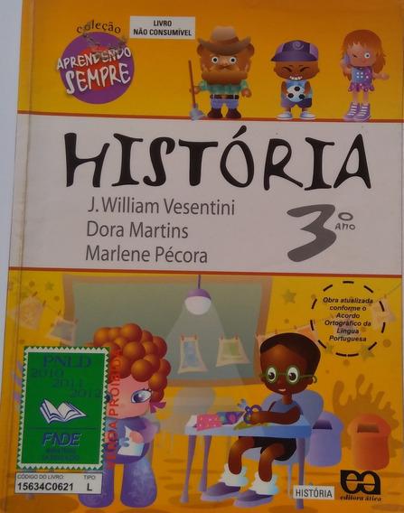 História 3°ano Ensino Fundamental Coleção Aprendendo Sempre