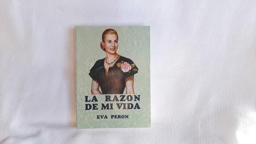 Imagen 1 de 8 de La Razon De Mi Vida Eva Peron Museo Evita