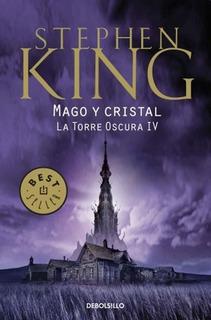 La Torre Oscura 4 - Mago Y Cristal - Stephen King
