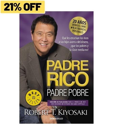 Padre Rico, Padre Pobre » Robert T. Kiyosaki