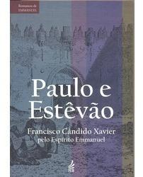Paulo E Estevão - Reedição - Francisco C. Xavier, Emmanuel