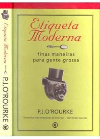 Etiqueta Moderna P. J. O Rourke (4394)