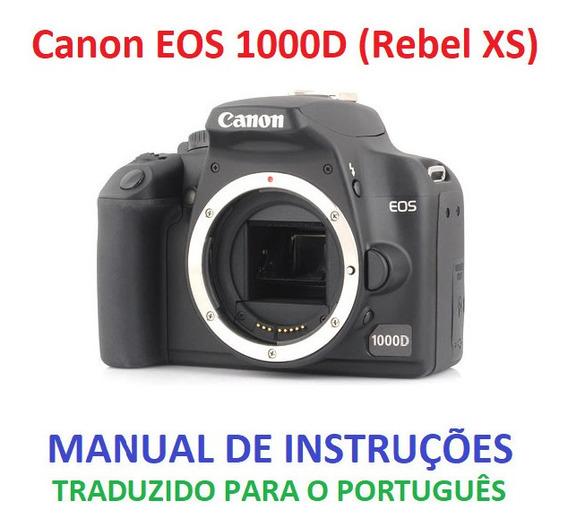 Manual Em Português Canon Eos 1000d / Rebel Xs