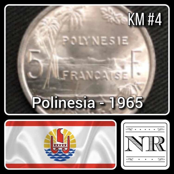 Polinesia Francesa - 5 Francos - Año 1965 - Km #4 - Oceania