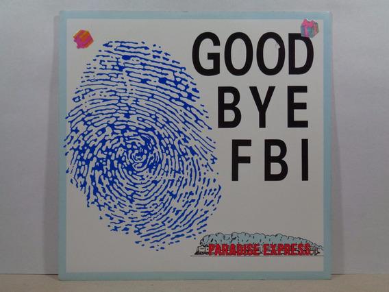 Goodbye Fbi - Paradise Express - 12