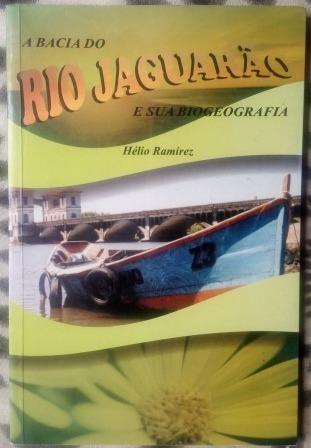 Livro - A Bacia Do Rio Jaguarão E Sua Biogeografia