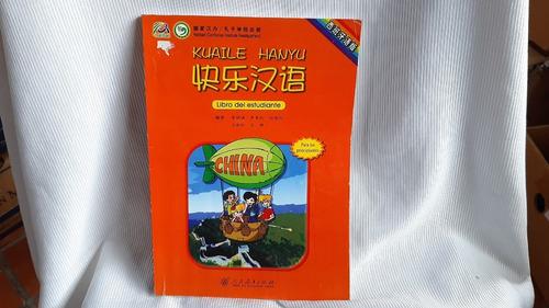 Imagen 1 de 7 de Kuaile Hanyu Vol 1 Libro Del Estudiante Peoples Education