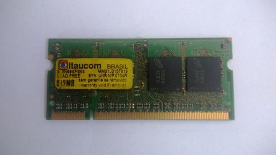 Memória Ram Itaucom 512mb 667mhz 512n66kfs56 Sod Pc5300