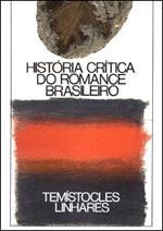 Livro História Crítica Do Romance Brasileiro Vol 1