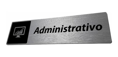 Imagem 1 de 5 de Placa Setor Administrativo
