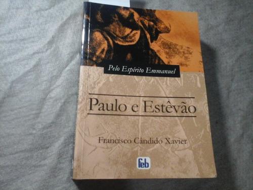 Paulo E Estevão Francisco Candido Xavier