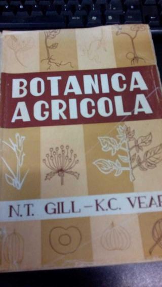 Bótanica Agricola N. T. Gill E K. C.