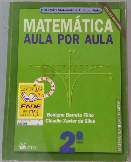 Livro Matemática Aula Por Aula 2° Série Ensino Médio