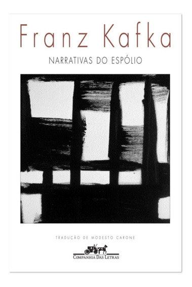 Livro Narrativas Do Espólio - Franz Kafka