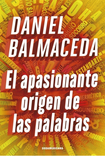 Apasionante Origen De Palabras - Balmaceda - Sudamericana