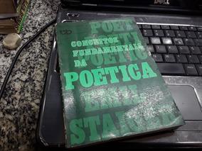Conceitos Fundamentais Da Poetica - Emil Staiger