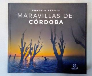 Maravillas De Córdoba Libro Gonzalo Granja. Ed. Ecoval