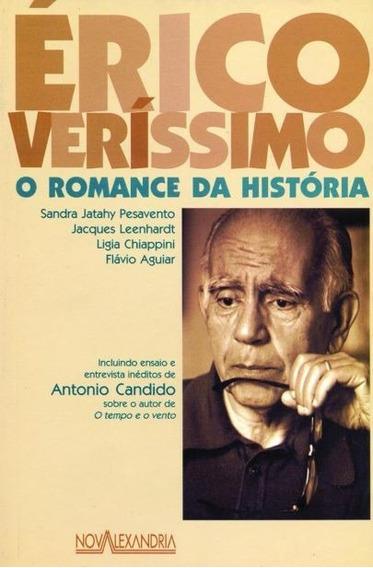 Livro Erico Verissimo: O Romance Da Sandra Pesavento E