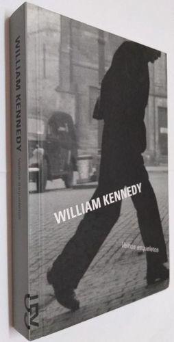 Velhos Esqueletos William Kennedy