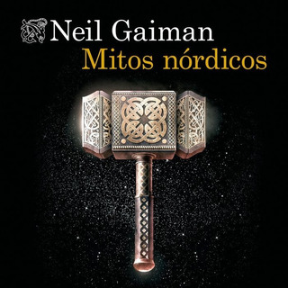 Mitos Nordicos - Gaiman, Neil