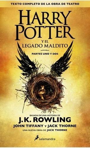 Harry Potter Y El Legado Maldito. Partes Uno Y Dos - J. K Ro