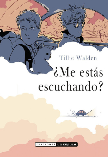 ¿me Estás Escuchando?  Are You Listening? Tillie Walden