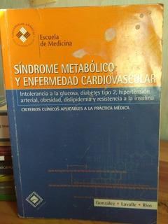 Síndrome Metabólico Y Enfermedad Cardiovascular. González...
